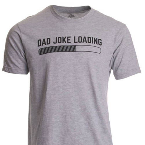 da5a97be4 One staple ingredient to the perfect dad is their ability to roll off a  continuous stream of really, really, awful dad jokes. Really bad jokes.